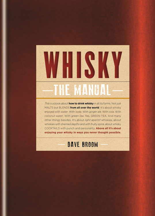 Dave Broom; Whisky: The Manual