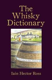 Ian Hector Ross: The Whisky Dictionary