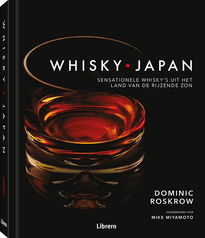 Dominic Roskrow : Whisky Japan *Nederlandse uitgave