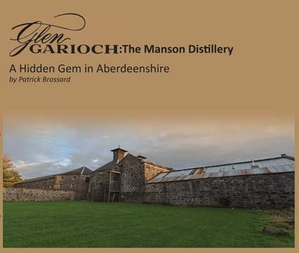 Patrick Brossard : Glengarioch: The Manson distillery