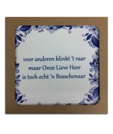 """Bossche spreukentegel """" Heer """""""