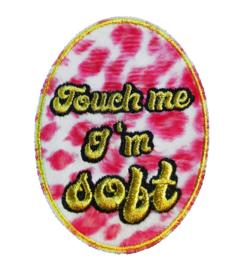 "Carnaval embleem ""Touch me I'm soft"""