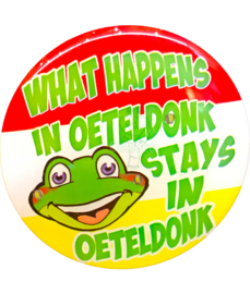 "Button met verlichting ""What happens in Oeteldonk, stays in Oeteldonk"""