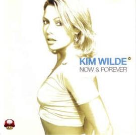 KIM WILDE      *NOW & FOREVER*