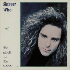SKIPPER WISE     - THE CLOCK AND THE MOON -