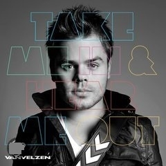 van Velzen     'Take Me In & Hear Me Out'   The Complete Edition