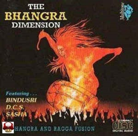BHANGRA DIMENSION, the  *