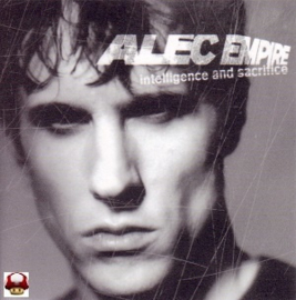 ALEC EMPIRE      * INTELLIGENCE AND SACRIFICE *