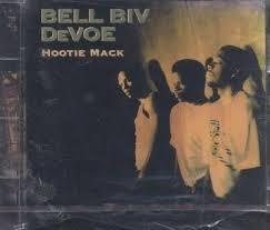 Bell Biv DeVoe     'Hootie Mack'