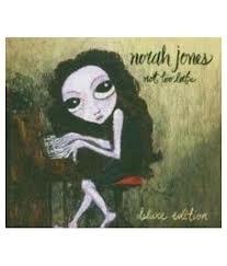NORAH JONES   *NOT TOO LATE*   deluxe edition