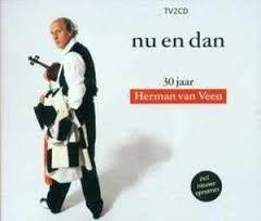HERMAN van VEEN     - NU en DAN - 30 jaar - *