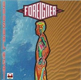 FOREIGNER      - UNUSUAL HEAT -