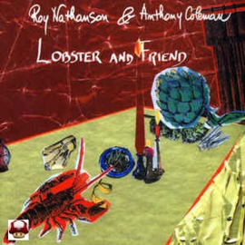 RAY NATHANSON  &  ANTHONY COLEMAN        * LOBSTER and FRIEND *