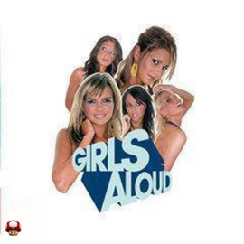 GIRLS ALOUD   *WHAT WILL THE NEIGHBOURS SAY?*