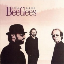 BEE GEES      - STILL WATERS -