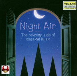 NIGHT AIR     -the Relaxing Side of Classical Music -