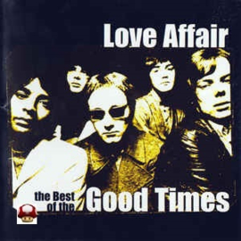 GOOD TIMES      * LOVE AFFAIR *