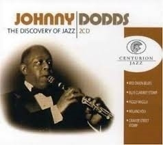 """Johnny Dodds     """"The Discovery Of Jazz"""""""