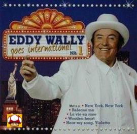 EDDY WALLY   *GOES INTERNATIONAL*   -VOL 1-