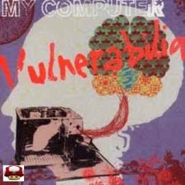 MY COMPUTER   *VULNERABILIA*