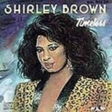 "Shirley Brown      ""Timeless"""