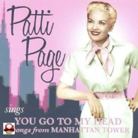 PATTI PAGE     - You Go To My Head/ Manhattan Tower -