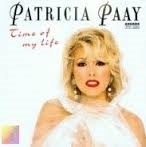 "Patricia Paay     ""Time Of My Live"""