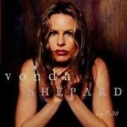 """VONDA SHEPARD      """"By 7:30"""""""
