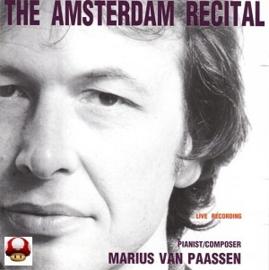THE AMSTERDAM RECITAL      - Marius van Paassen -