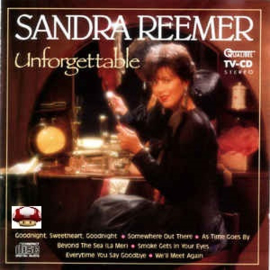 SANDRA REEMER      *UNFORGETTABLE*