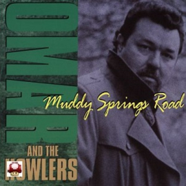 OMAR DYKES     (& the HOWLERS)      - Muddy Springs Road -