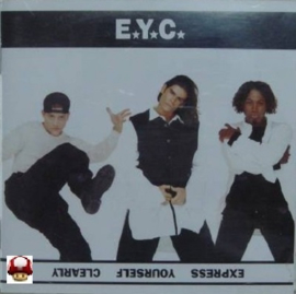 E.Y.C.     *EXPRESS YOURSELF CLEARLY*