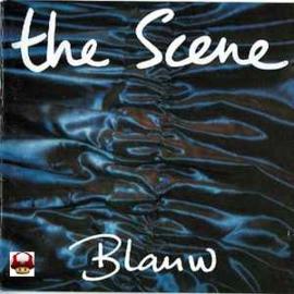 SCENE, the      *BLAUW*