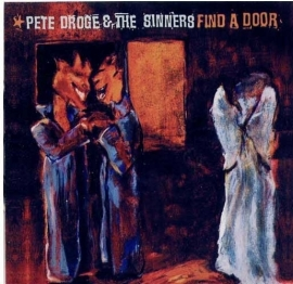 "Pete Droge & The Sinners          ""Find A Door"""