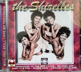 SHIRELLES, the        *WILL YOU STILL LOVE ME TOMORROW*