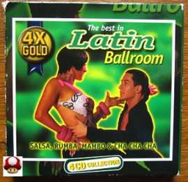 LATIN BALLROOM, the Best in        - Salsa, Rumba, Mambo & ChaChaCha -