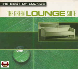 LOUNGE, best of      *the GREEN LOUNGE SUITE*