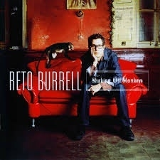 "Reto Burrell      ""Shaking Off Monkeys"""
