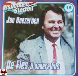 JAN BOEZEROEN      * DE FLES & andere hits *