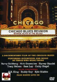 CHICAGO BLUES REUNION   *BURIED ALIVE IN THE BLUES*