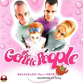 GENTLE PEOPLE, the       - Soundtracks For Living
