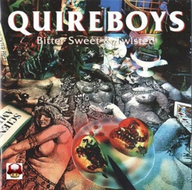 QUIRE BOYS      * BITTER SWEET & TWISTED *
