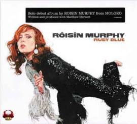 RÓISIN MURPHY      - RUBY BLUE -