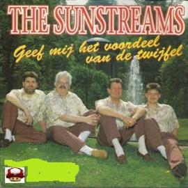 SUNSTREAMS, the       *GEEF MIJ HET VOORDEEL VAN DE TWIJFEL*