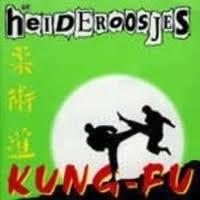 """Heideroosjes, de            """"Kung Fu"""""""