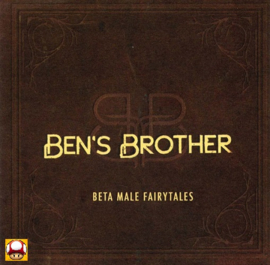 BEN's BROTHER     *BETA MALE FAIRYTALE*
