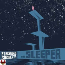LEISURE SOCIETY, the        * the SLEEPER *