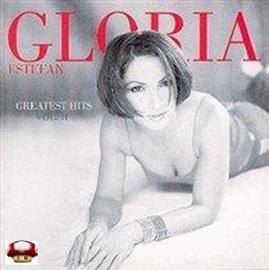 GLORIA ESTEFAN   *GREATEST HITS VOL II*