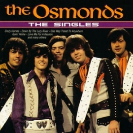 OSMONDS the,     - the SINGLES -