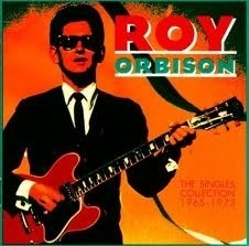 "Roy Orbison          ""The Single Collection 1965-1973`"